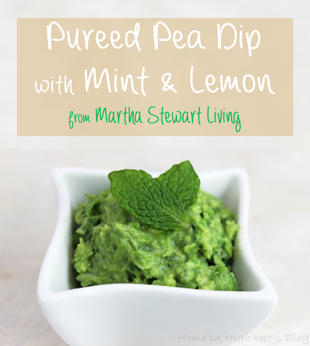 Pureed Pea Dip with Mint & Lemon Recipe from Martha Stewart Living on Home in High Heels