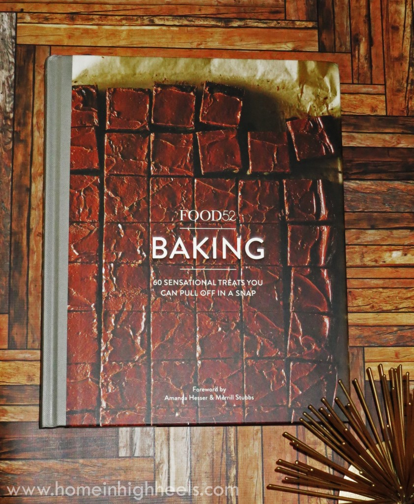 Food52 Baking- With this book, curated by the editors of Food52, you can have homemade treats far superior to the store-bought variety on Home in High Heels | www.homeinhighheels.com