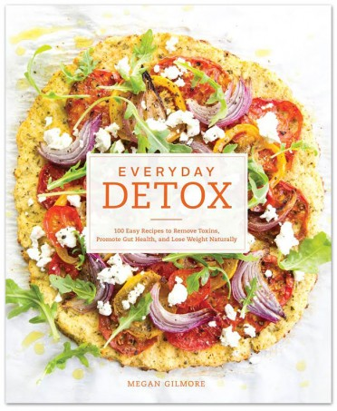 Everyday Detox: 100 Easy Recipes to Remove Toxins, Promote Gut Health, and Lose Weight Naturally by Megan Gilmore - & why you should be reading detox books even if you aren't detoxing! on Home in High Heels | www.homeinhighheels.com
