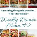 Weekly Dinner Menu #2 on Home in High Heels