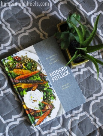 A peek into a contemporary group of recipes inside Modern Potluck by Kristin Donnelly See more reviews, recipes, & lifestyle posts on Home in High Heels