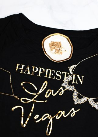 Happiest in Las Vegas Tee My top 5 reasons Las Vegas has become home + local spots to visit! Why Do You Like Living in Las Vegas So Much? on Home in High Heels